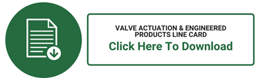 Valve Actuation & Engineered Product Line Card